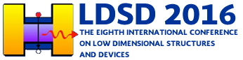 The Eighth International Conference on Low Dimensional Structures and Devices